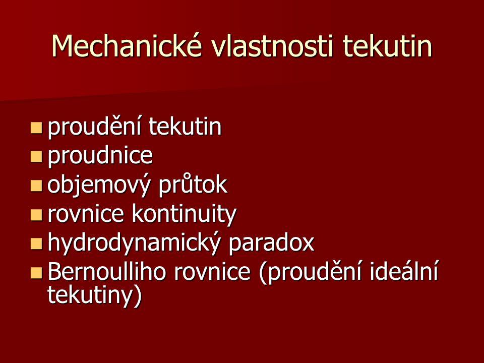 Mechanické vlastnosti tekutin