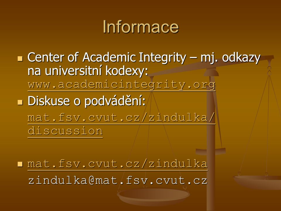 Informace Center of Academic Integrity – mj. odkazy na universitní kodexy: www.academicintegrity.org.