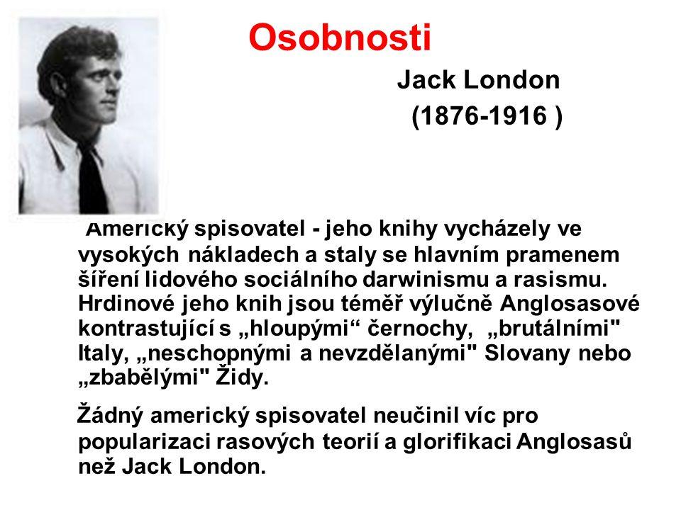 Osobnosti Jack London. (1876-1916 )