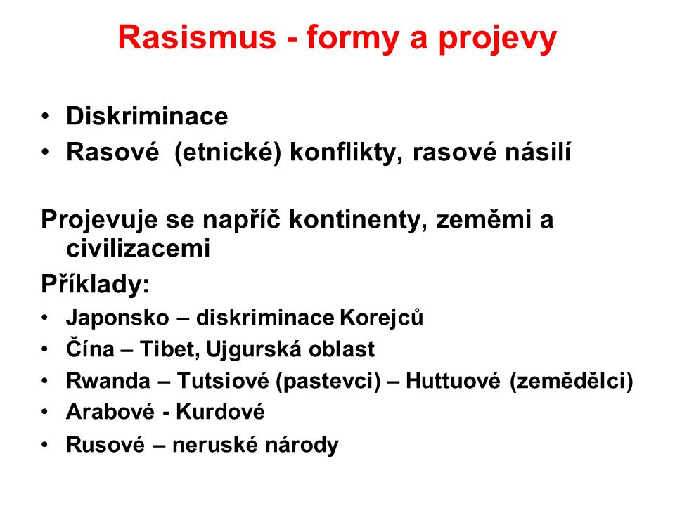 Rasismus - formy a projevy