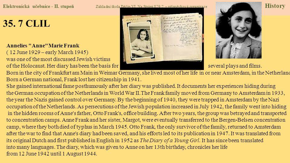 35. 7 CLIL Annelies Anne Marie Frank