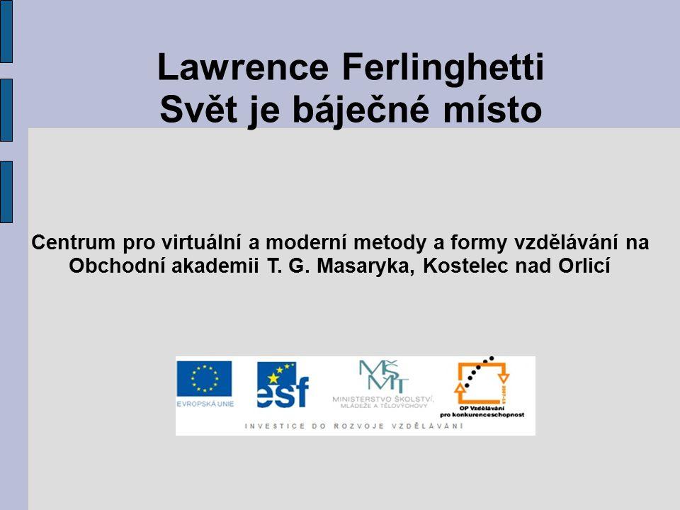 Lawrence Ferlinghetti Svět je báječné místo