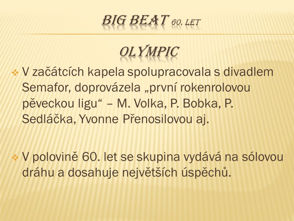 Big beat 60. let OLYMPIC.