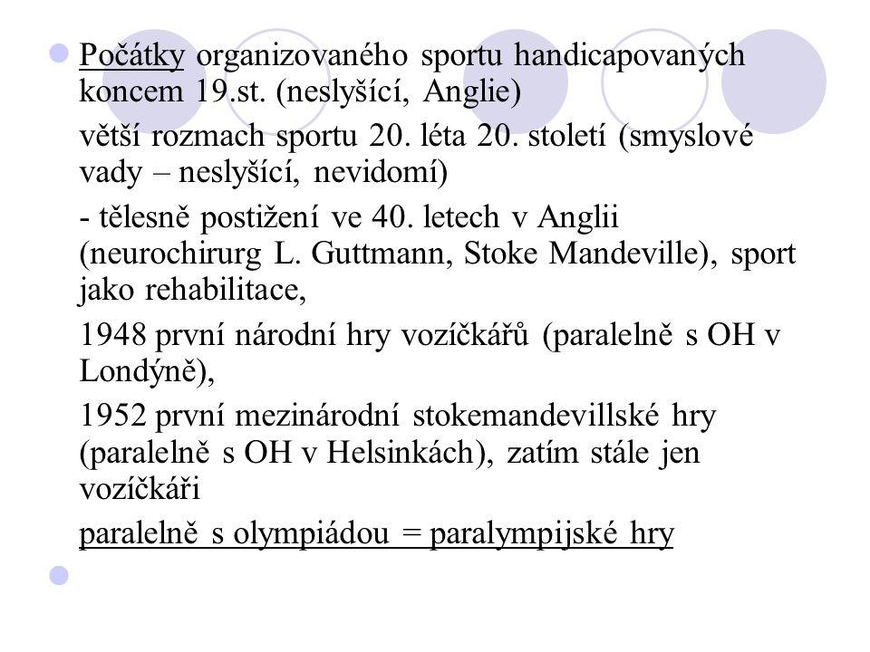 Počátky organizovaného sportu handicapovaných koncem 19. st