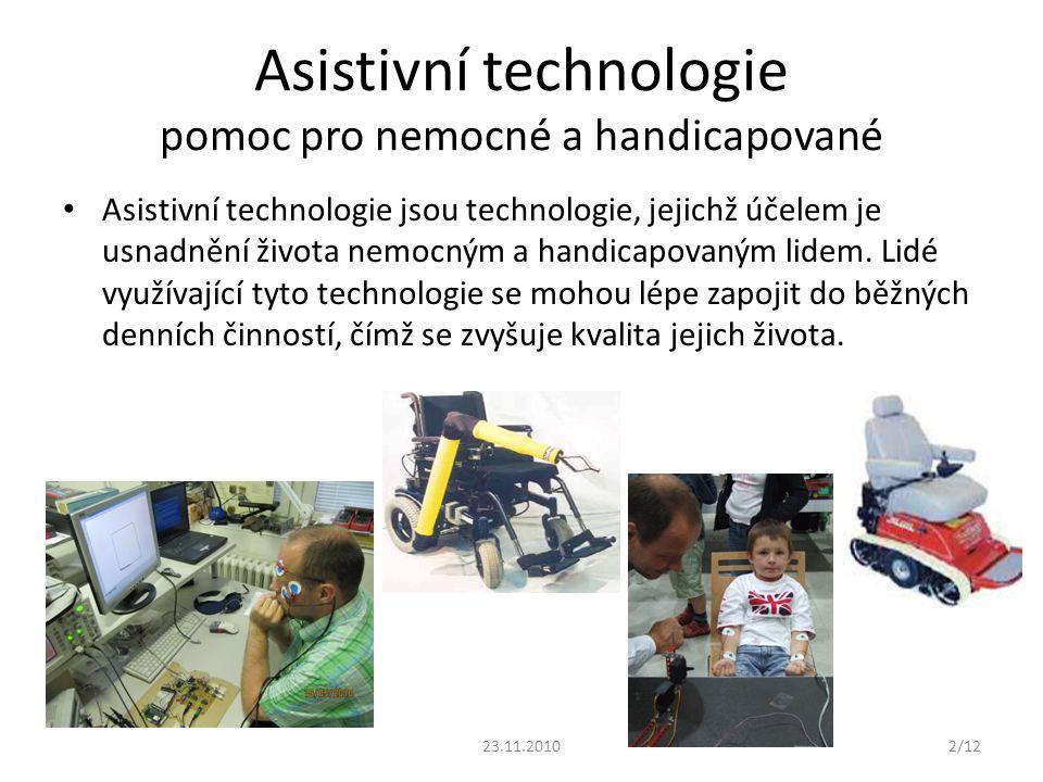 Asistivní technologie pomoc pro nemocné a handicapované