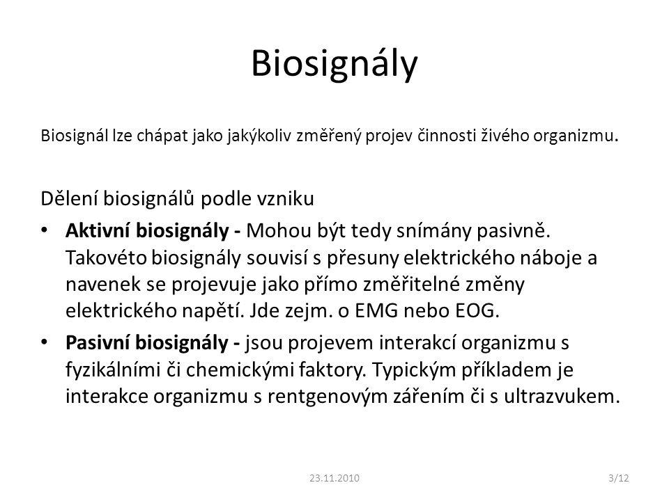 Biosignály Dělení biosignálů podle vzniku