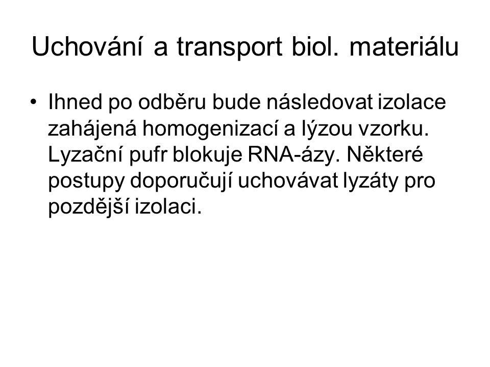 Uchování a transport biol. materiálu