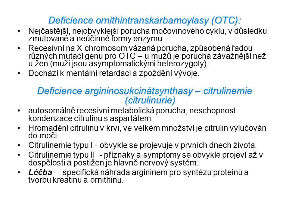 Deficience ornithintranskarbamoylasy (OTC):