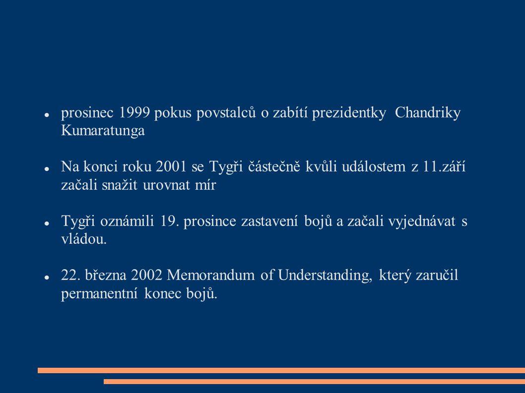 prosinec 1999 pokus povstalců o zabítí prezidentky Chandriky Kumaratunga
