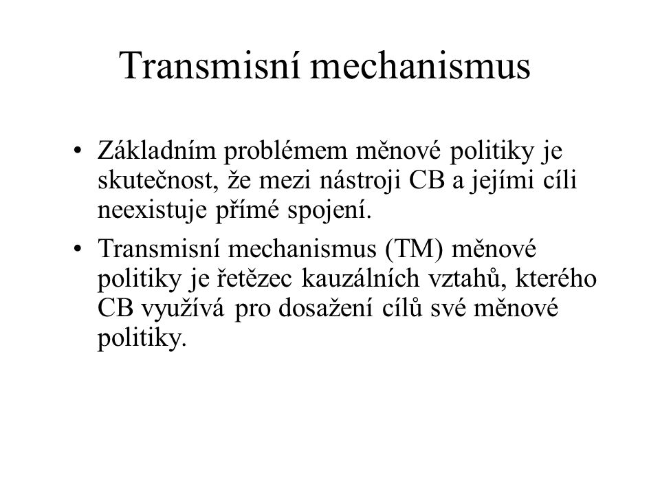 Transmisní mechanismus
