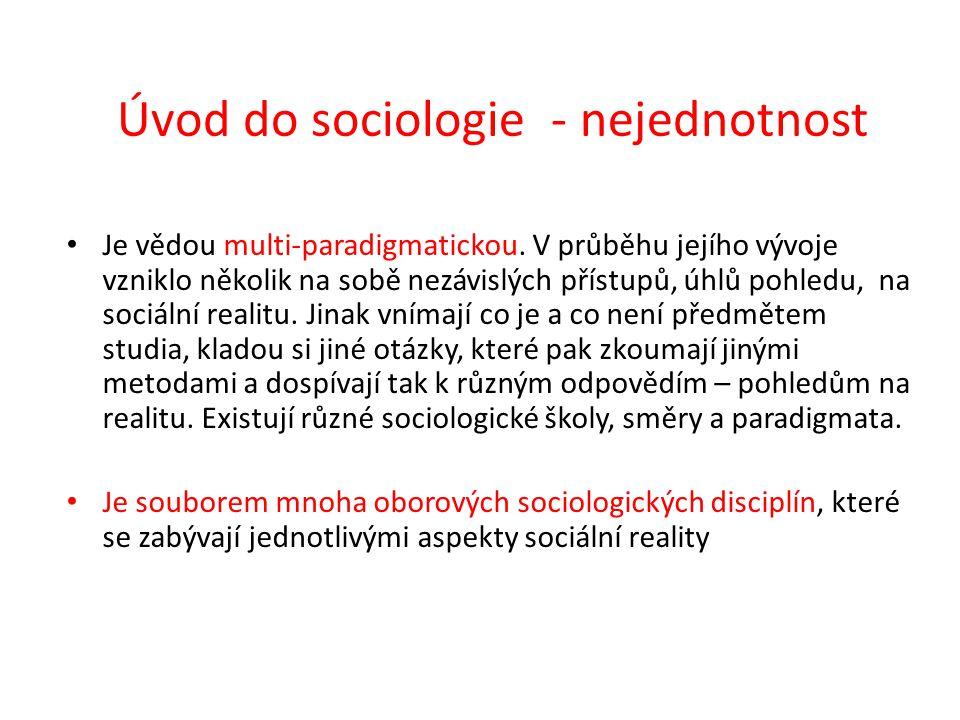 Úvod do sociologie - nejednotnost