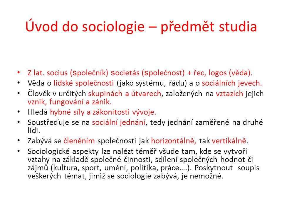 Úvod do sociologie – předmět studia