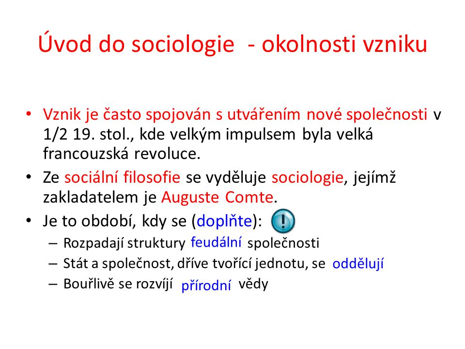 Úvod do sociologie - okolnosti vzniku