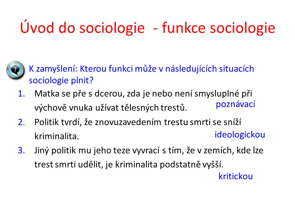 Úvod do sociologie - funkce sociologie