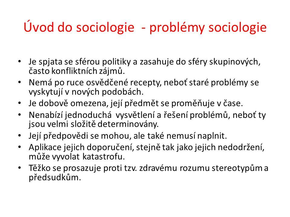 Úvod do sociologie - problémy sociologie
