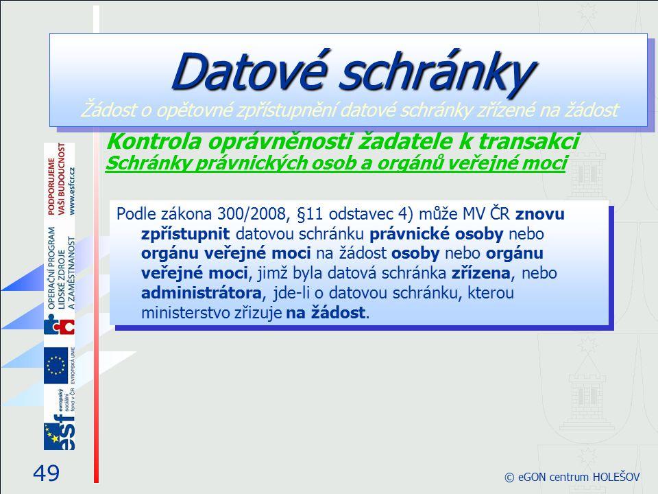 Datové schránky Žádost o opětovné zpřístupnění datové schránky zřízené na žádost