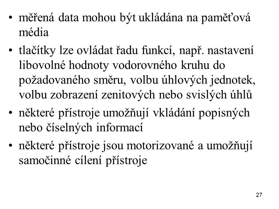 měřená data mohou být ukládána na paměťová média