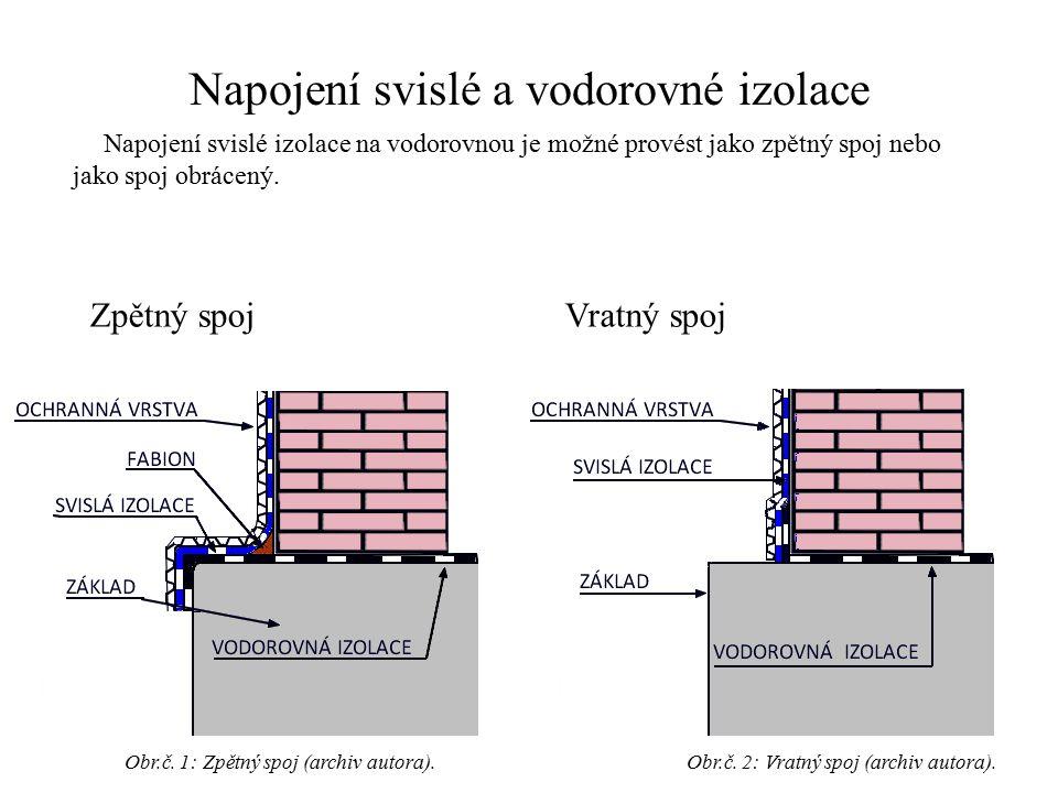 Napojení svislé a vodorovné izolace