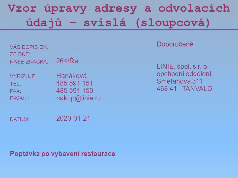 Vzor úpravy adresy a odvolacích údajů – svislá (sloupcová)