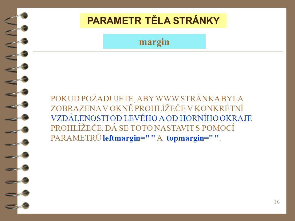 PARAMETR TĚLA STRÁNKY margin