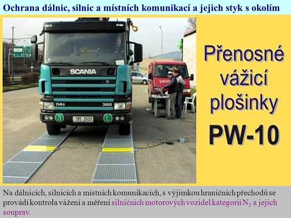 Ochrana dálnic, silnic a místních komunikací a jejich styk s okolím
