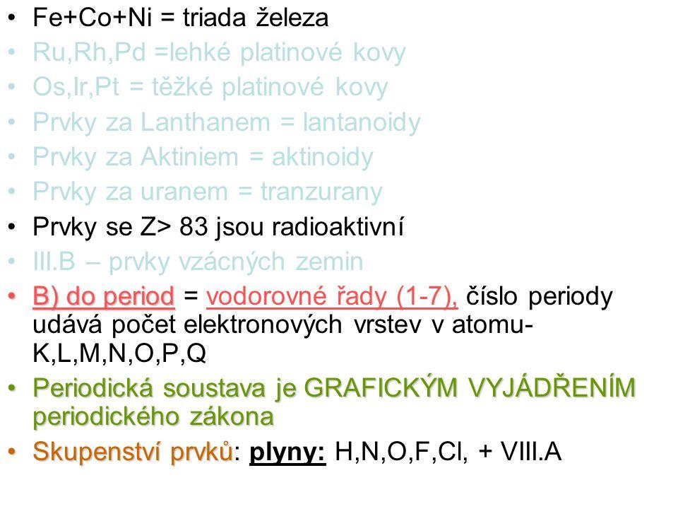Fe+Co+Ni = triada železa