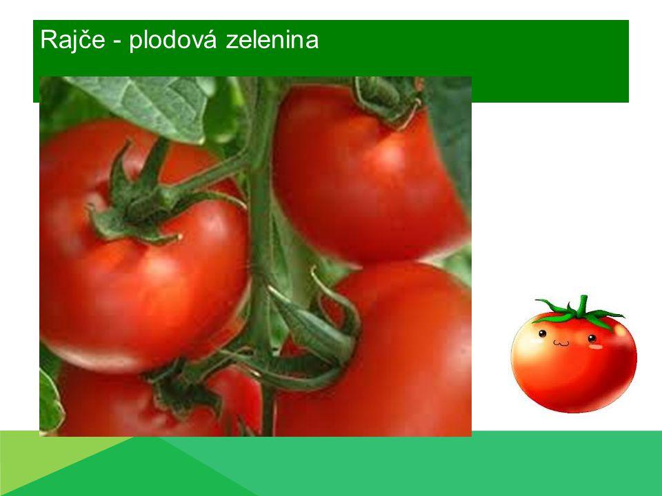 Rajče - plodová zelenina