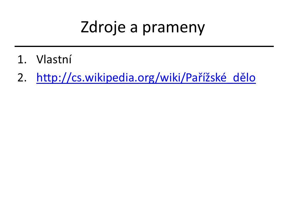 Zdroje a prameny Vlastní http://cs.wikipedia.org/wiki/Pařížské_dělo