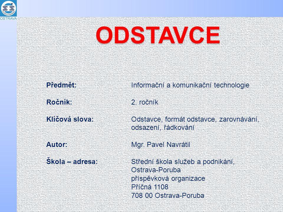 ODSTAVCE Předmět: Informační a komunikační technologie