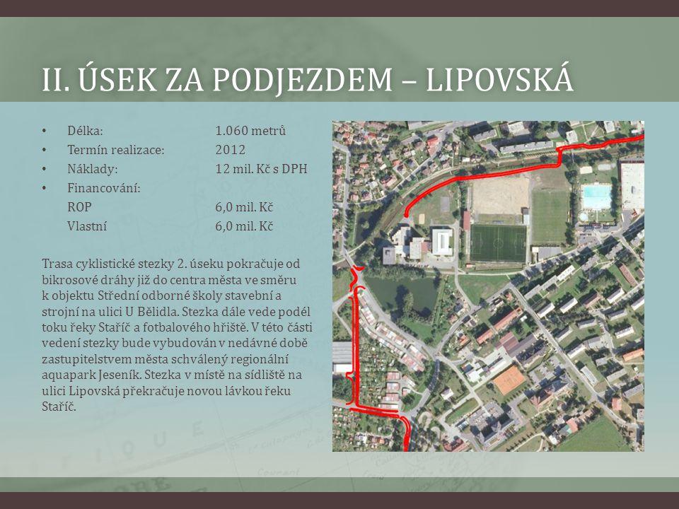 II. Úsek za podjezdem – Lipovská