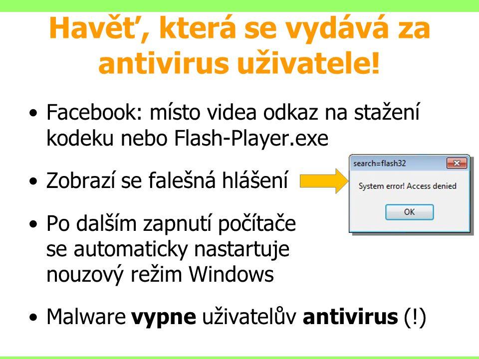 Havěť, která se vydává za antivirus uživatele!