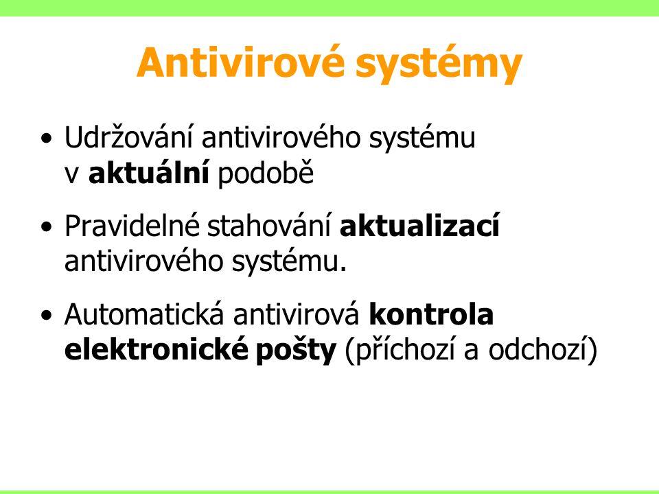 Antivirové systémy Udržování antivirového systému v aktuální podobě