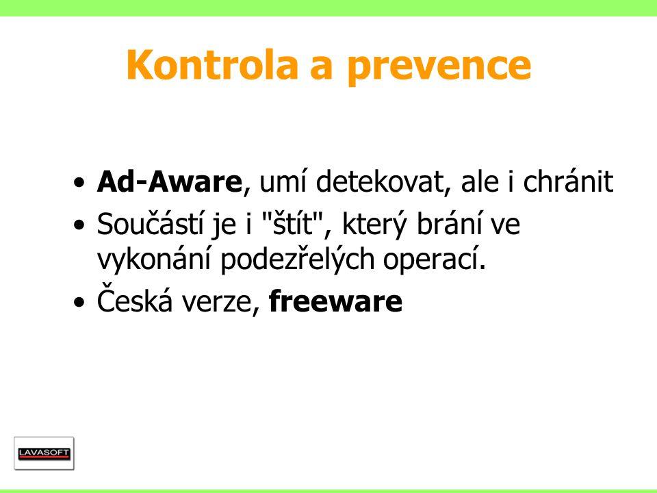 Kontrola a prevence Ad-Aware, umí detekovat, ale i chránit
