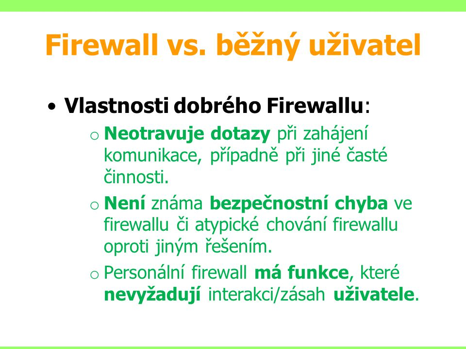Firewall vs. běžný uživatel