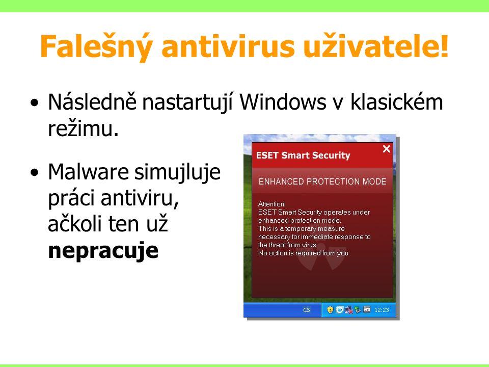 Falešný antivirus uživatele!
