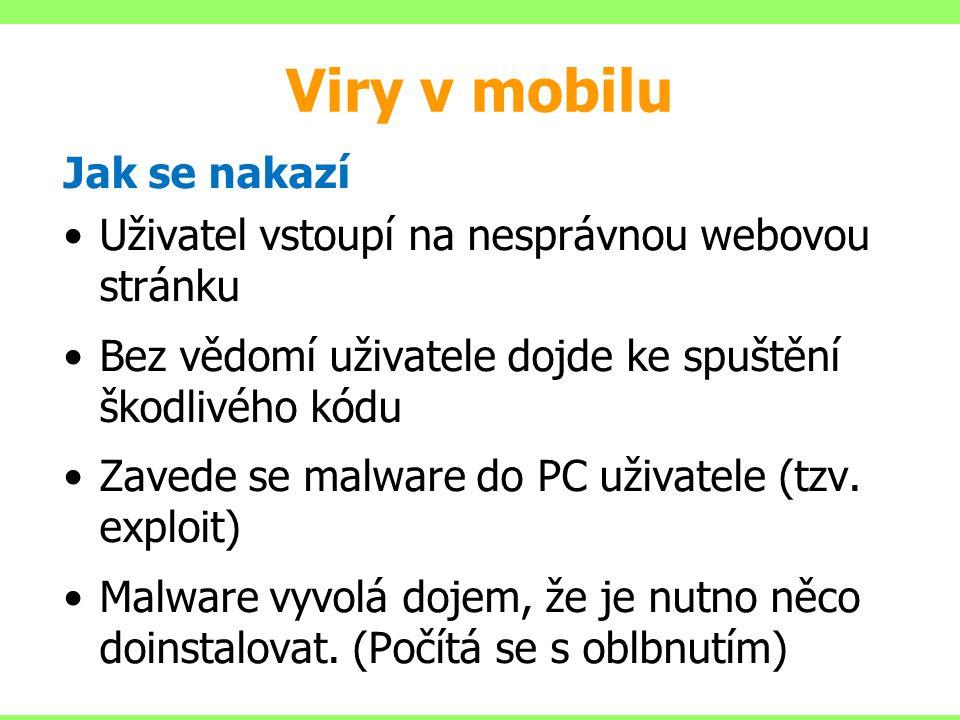 Viry v mobilu Jak se nakazí