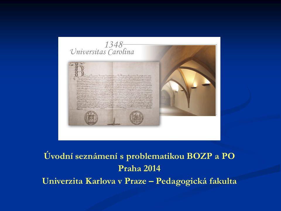 Úvodní seznámení s problematikou BOZP a PO Praha 2014