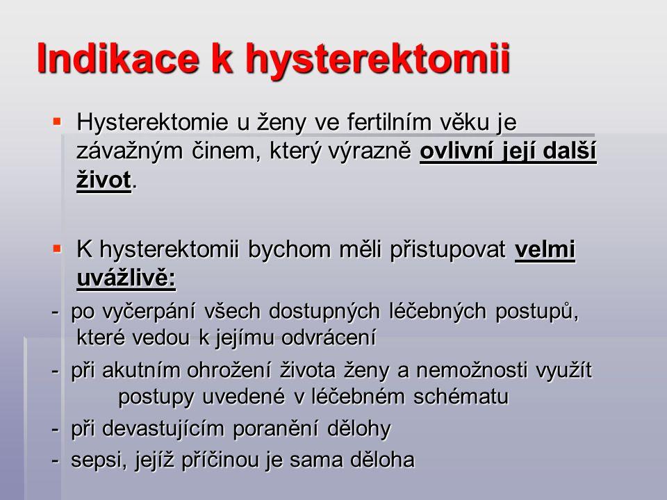 Indikace k hysterektomii