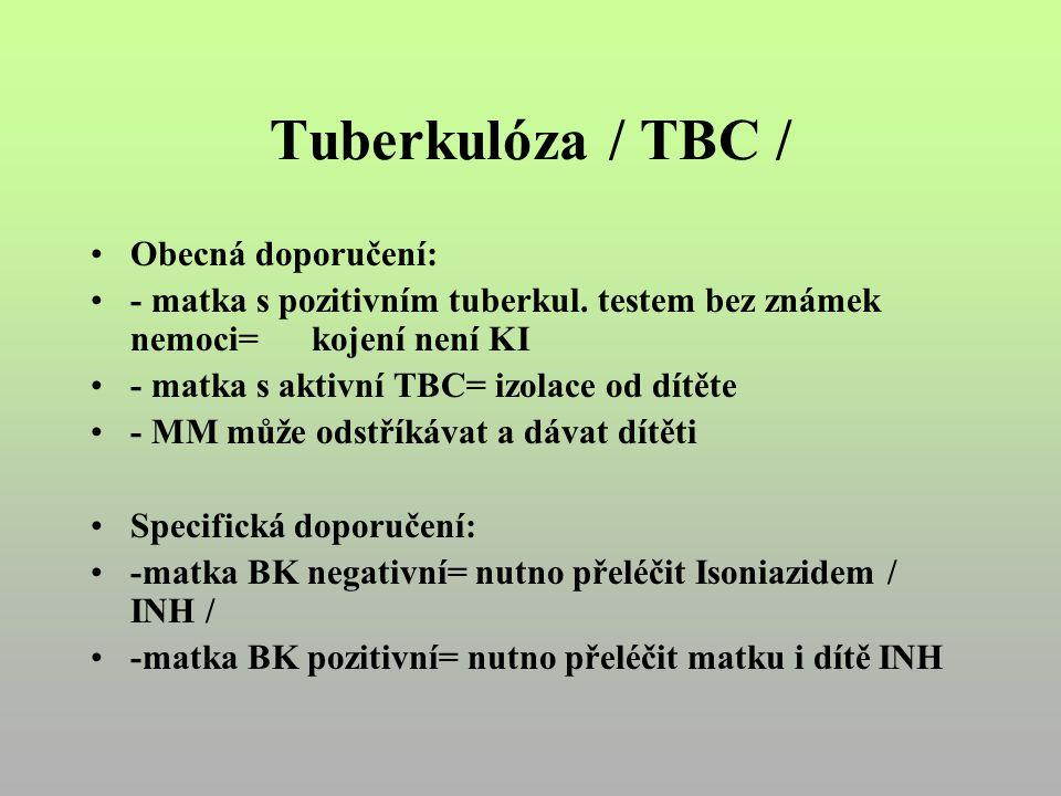 Tuberkulóza / TBC / Obecná doporučení: