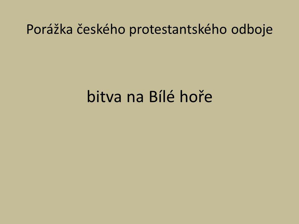 Porážka českého protestantského odboje