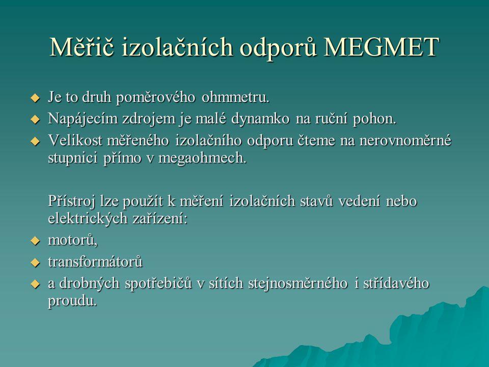 Měřič izolačních odporů MEGMET