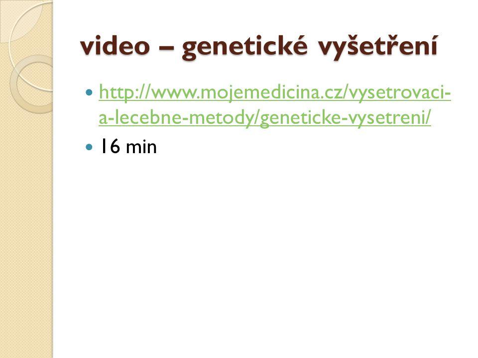 video – genetické vyšetření