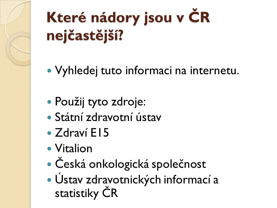 Které nádory jsou v ČR nejčastější