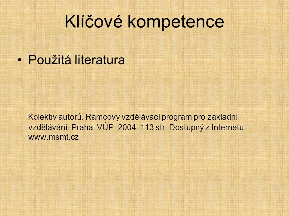 Klíčové kompetence Použitá literatura