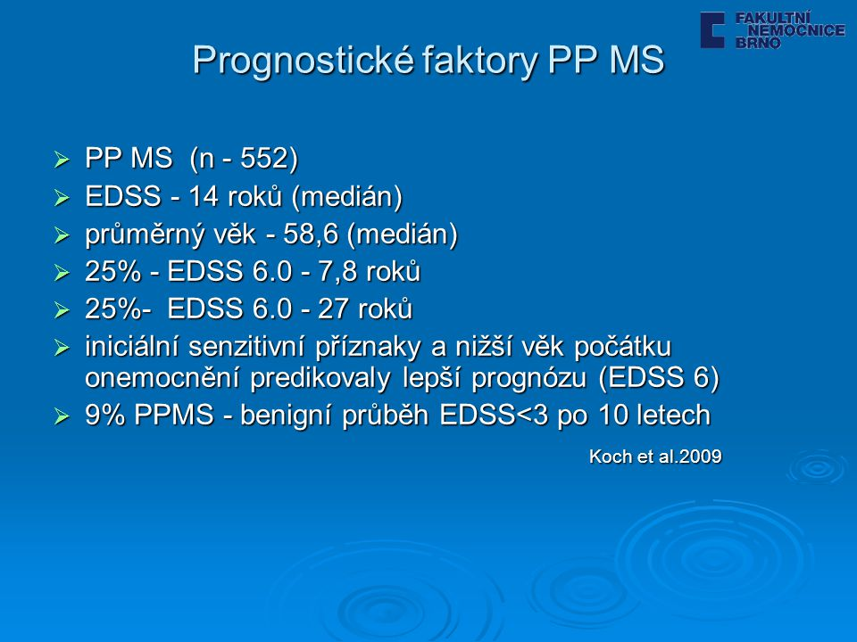Prognostické faktory PP MS