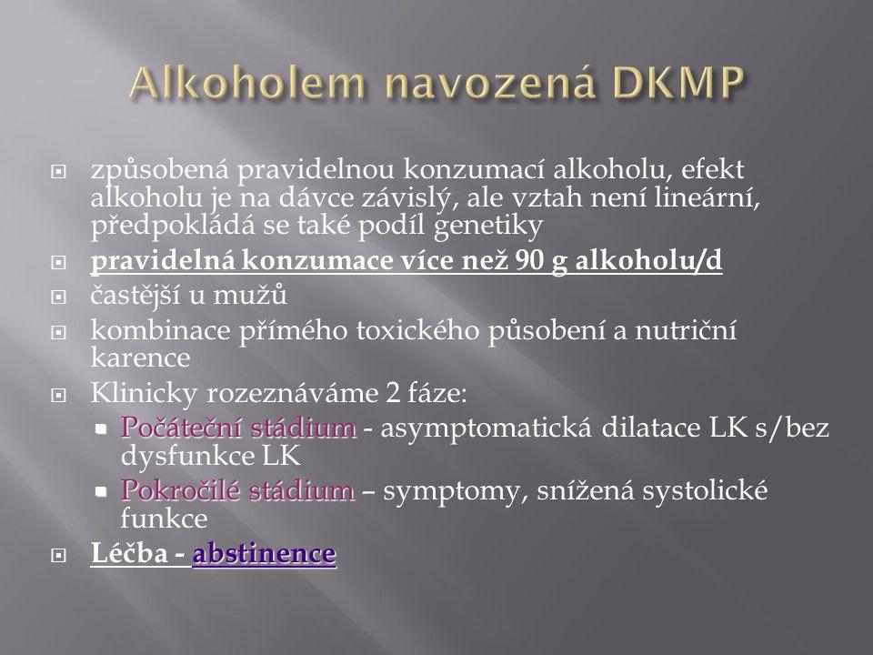 Alkoholem navozená DKMP