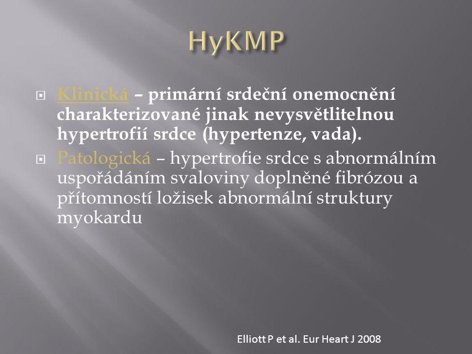 HyKMP Klinická – primární srdeční onemocnění charakterizované jinak nevysvětlitelnou hypertrofií srdce (hypertenze, vada).