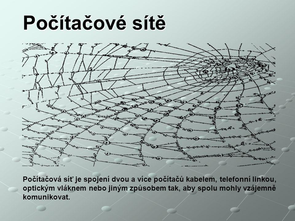 Počítačové sítě vložit obrázek nějaké pavučiny. Počítačová síť je spojení dvou a více počítačů kabelem, telefonní linkou,