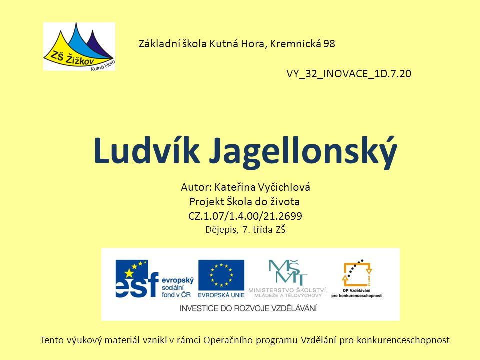 Ludvík Jagellonský Základní škola Kutná Hora, Kremnická 98