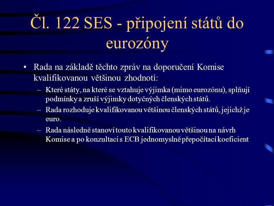 Čl. 122 SES - připojení států do eurozóny